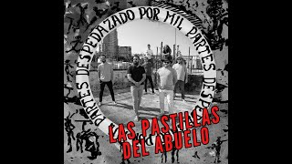 El Final es en Donde Partí - Las Pastillas Del Abuelo