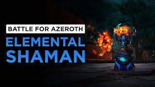 Elemental Shaman | WoW: Battle for Azeroth - Alpha [1st Pass]