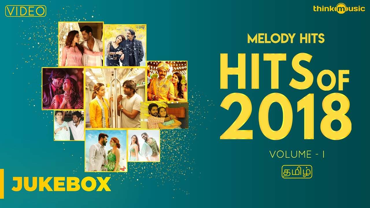 Hits of 2018 (Volume 01) | Tamil | Video Songs Jukebox
