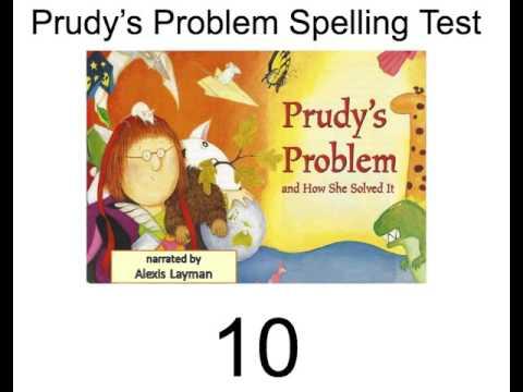 Prudy S Problem Spelling Test Video