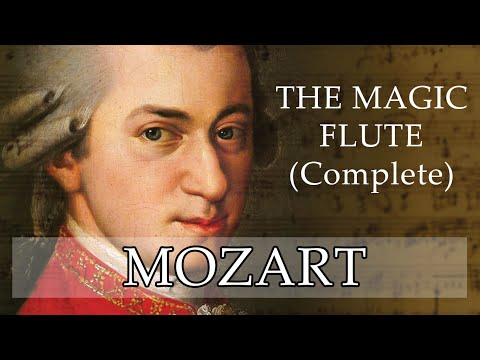 Mozart | The Magic Flute (Complete)