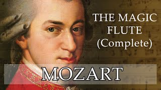 Mozart | The Magic Flute (Complete)