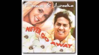 "Pomai & Loeka "" Sweet Memories ( Makalapua) "" Never Go Away"