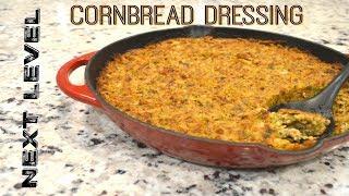 Cornbread Dressing to the Next Level!
