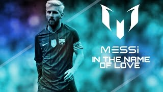 | MIX | Lionel Messi • In the name of Love • FV SPORTS ®