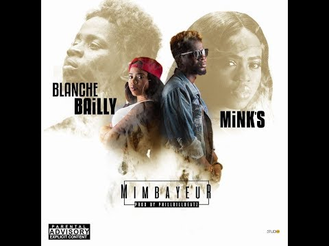 Blanche Bailly ft Mink's Mimbayeur Lyrics