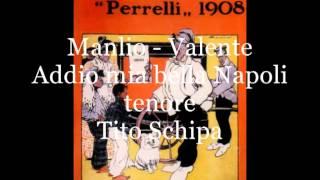 Addio mia bella Napoli (Manlio - Valente)   tenore Tito Schipa