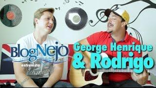 Blognejo Entrevista - George Henrique & Rodrigo