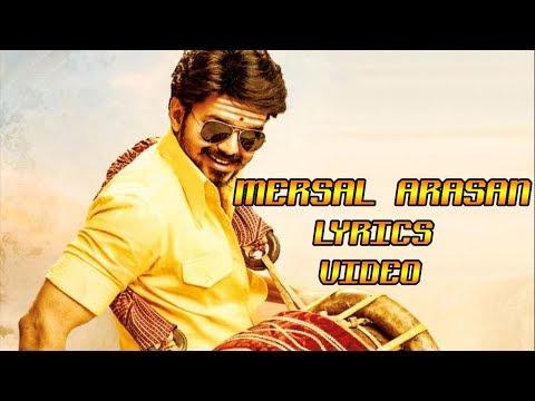 Mersal Arasan Lyrics Video |Mersal Third Song Release|Vijay AR Rahman Atlee SJ Suriya | Mersal Songs