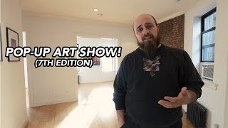 Pop Up Art Show - 7th Edition (Top NYC Street Artists)