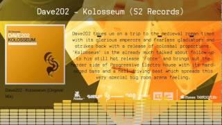 Dave202 - Kolosseum (S2 Records) - Teaser