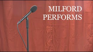 Milford Performs Sample Reel - Season 2