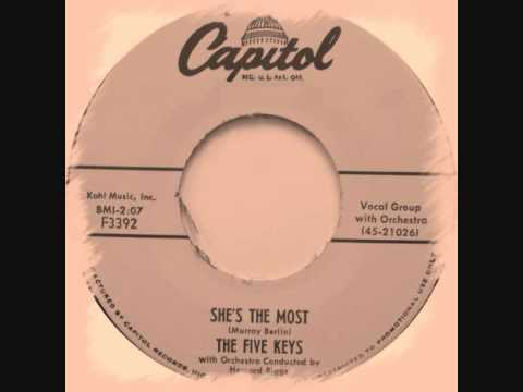 The Five Keys - She's The Most