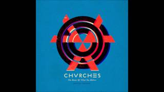 Chvrches Strong Hand