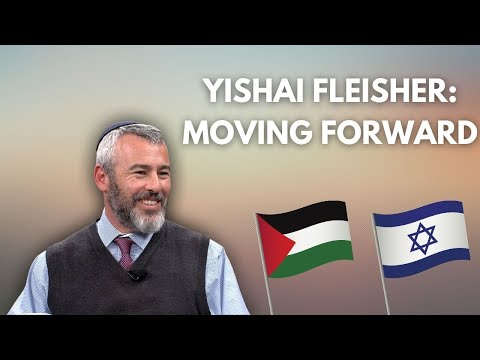 Yishai Fleisher: Moving Forward