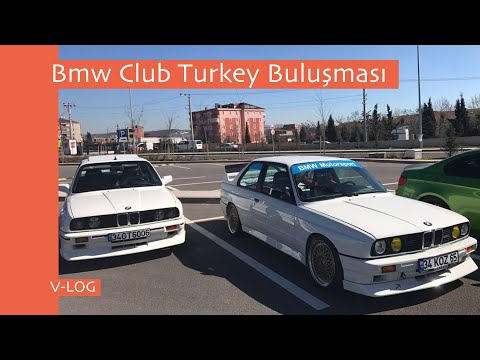 Bmw Club Turkey Buluşması V-LOG