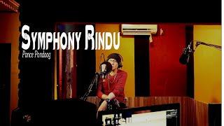 Lagu Nostalgia - SYMPHONY RINDU Pance Pondaag (Lonny Cover)