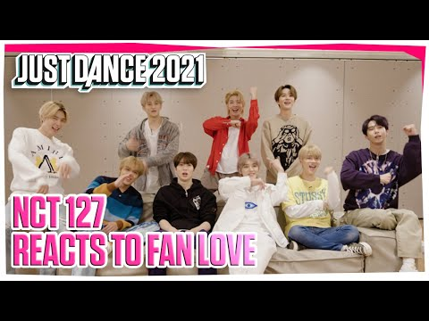 K-Pop Group NCT 127 Reacts to Fan Love   Just Dance 2021