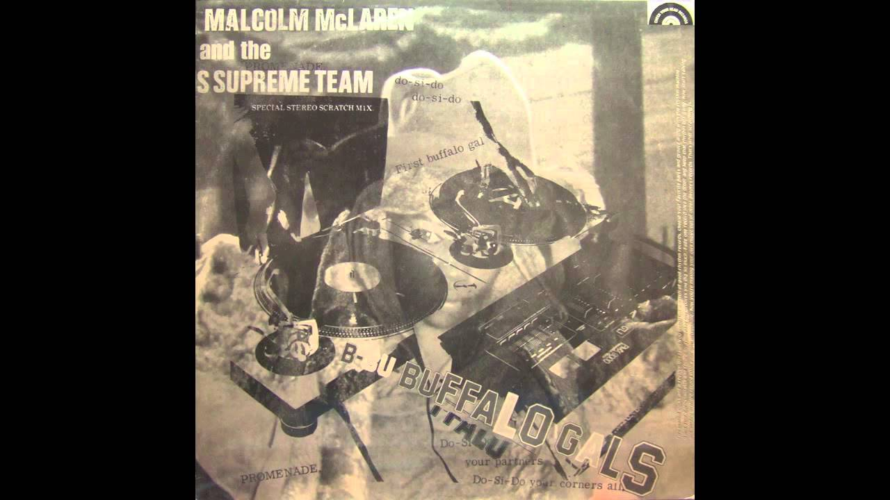 MALCOLM McLAREN and the WORLD FAMOUS SUPREME TEAM : BUFFALO GALS.mov