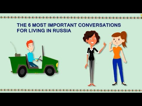 The 6 most important conversations for living in Russia. Russian Courses