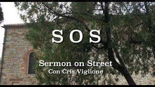 """S.O.S. Sermon on Street """"Il Signore del sabato"""""""