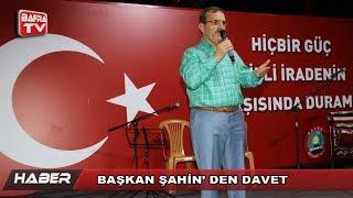 BAŞKAN ŞAHİN& 39 DEN DAVET