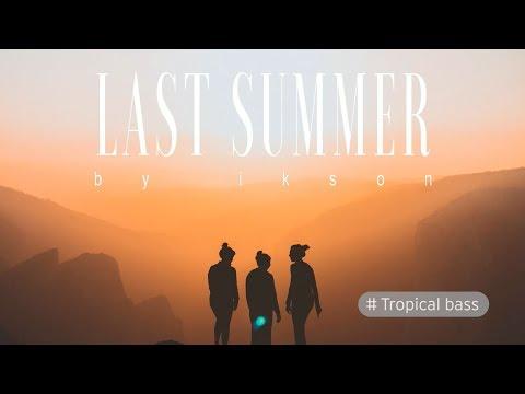 Ikson - Last Summer mp3 indir