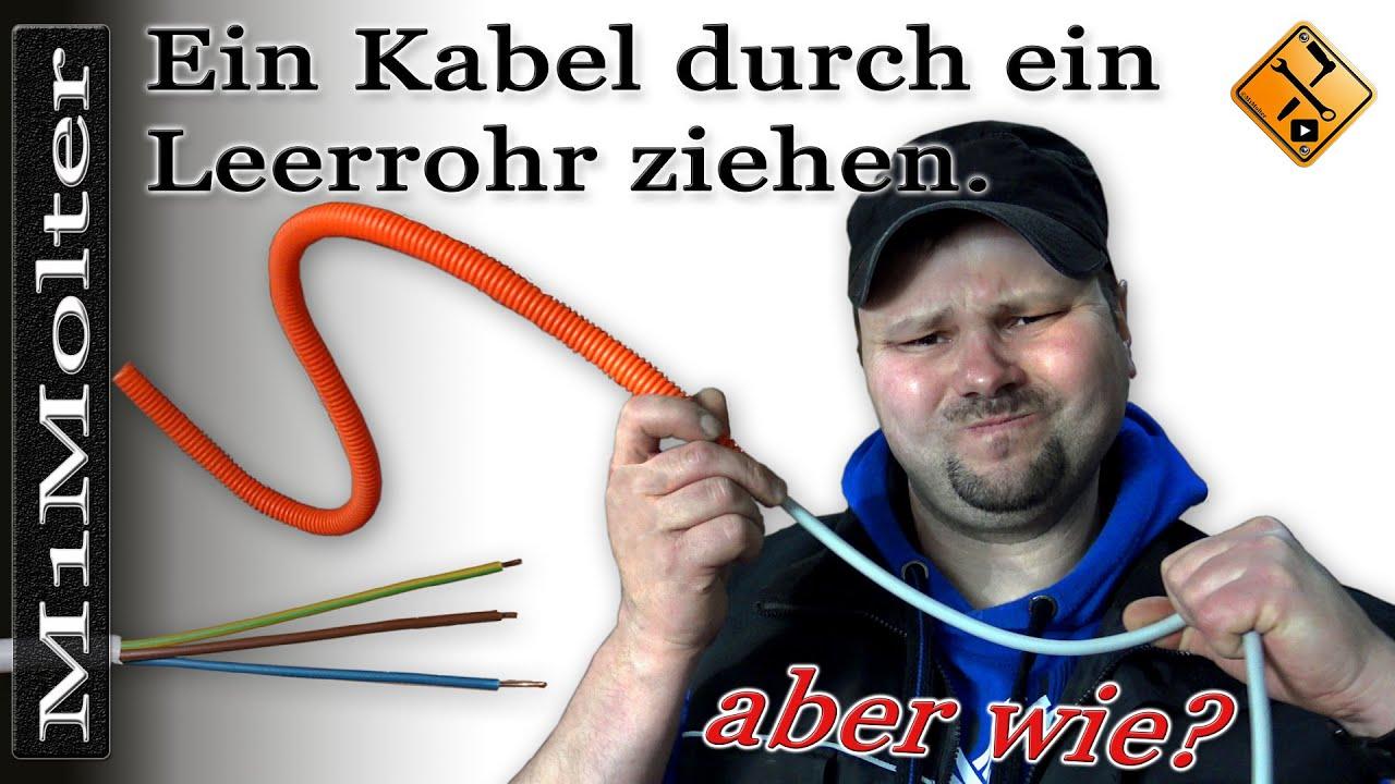 Ein Kabel durch ein Leerrohr ziehen Tipp- von M1Molter - YouTube