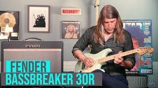 Fender Bassbreaker 30R Demo
