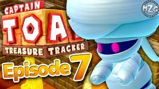 Captain Toad Treasure Tracker Gameplay Walkthrough - Episode 7 - Mummy Toad! (Switch)