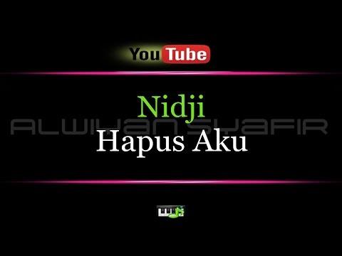 Karaoke Nidji - Hapus Aku