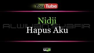 Download Karaoke Nidji - Hapus Aku