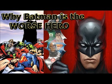 Batman is the WORSE HERO DC Comics Has *RANT*