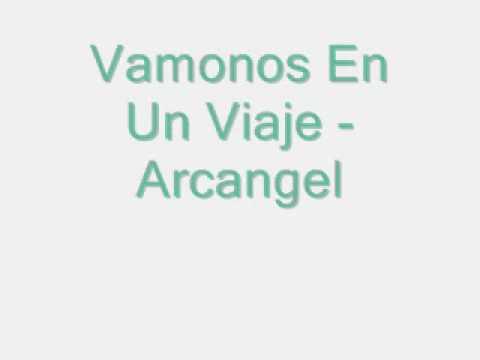 Arcangel - Vamonos En Un Viaje