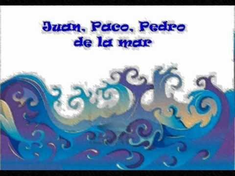 Juan Paco Pedro de la mar