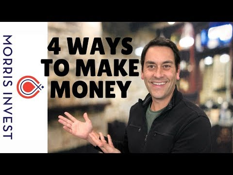 4 Ways to Make Money (How to Build Cash Flow: Part 2)