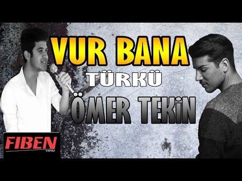 Ömer Tekin - VUR BANA ( Türkü Versiyon - Kerimcan Durmaz )