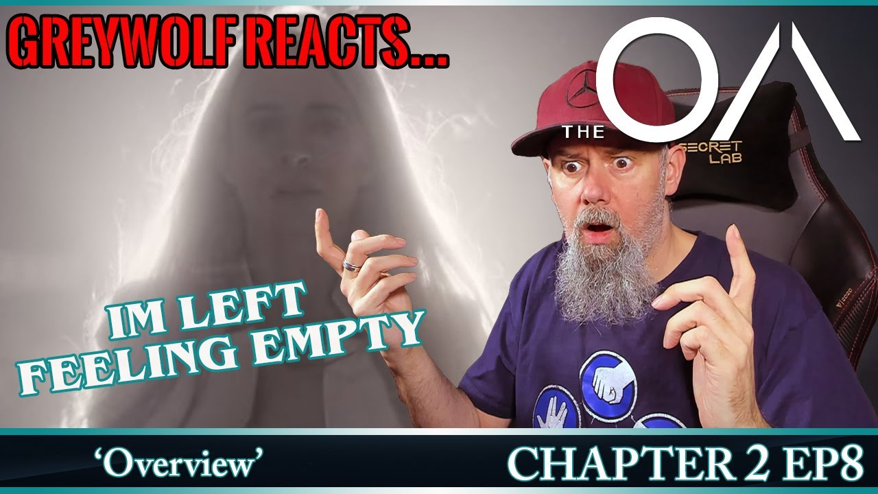 Download THE OA - P2E8 - Chapter 2 'Overview' | REACTION & REVIEW