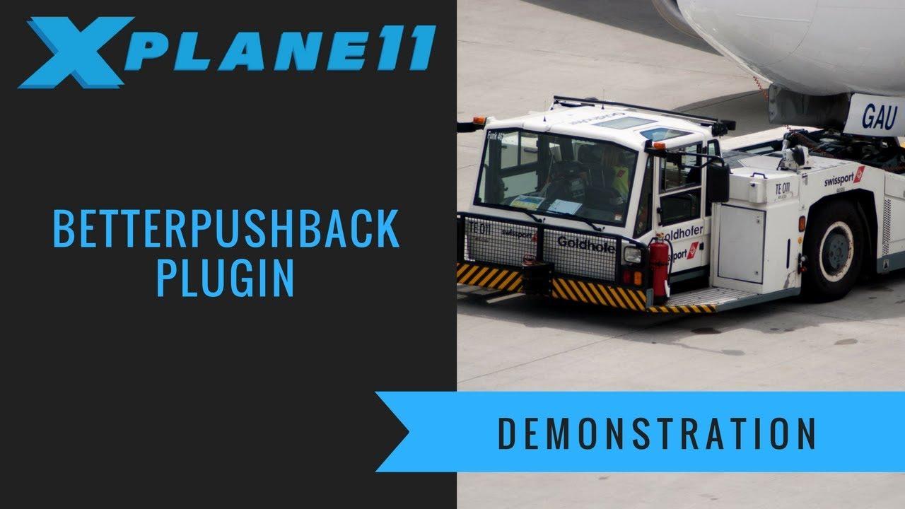 X-Plane 11 - Better Pushback Plugin Demonstration
