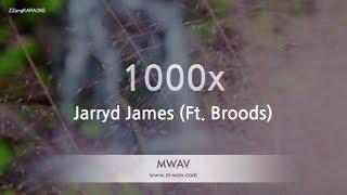 Jarryd James-1000x (Ft. Broods) (Melody) (Karaoke Version) [ZZang KARAOKE]