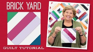 "Make a ""Brick Yard"" Quilt with Jenny Doan of Missouri Star (Video Tutorial)"