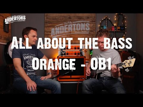 All About The Bass - Orange OB1 Bass Amps – You're My Only Hope!
