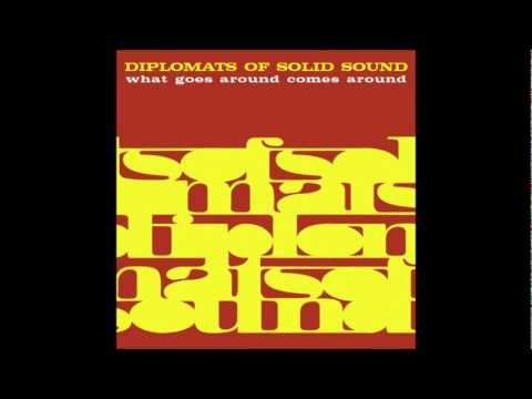 Diplomats of Solid Sound - Gimme one more chance