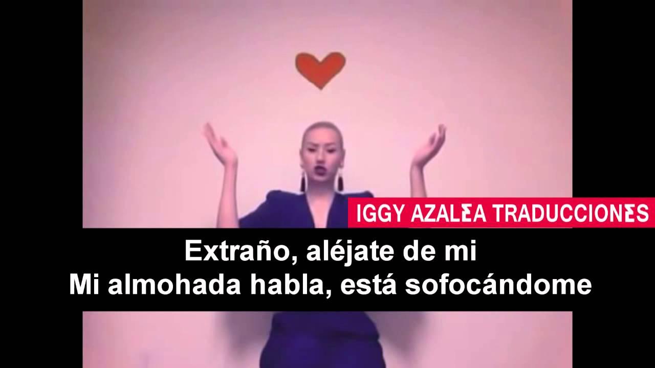 Iggy Azalea - I Don't Love Us Anymore (Traducida al español)