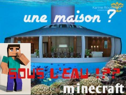 Minecraft 1 construire une maison sous l 39 eau youtube for Augmenter pression eau maison
