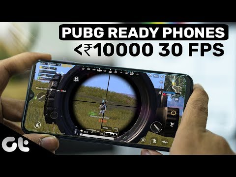 Best 3 Phones Under 10000 To Play PUBG With AMAZING GRAPHICS (30 FPS) | GT Gaming