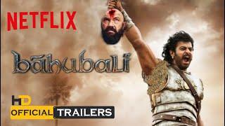Bahubali 4 Netflix The Return of Amarendra Bahubali 2k18 Fanmade Concept