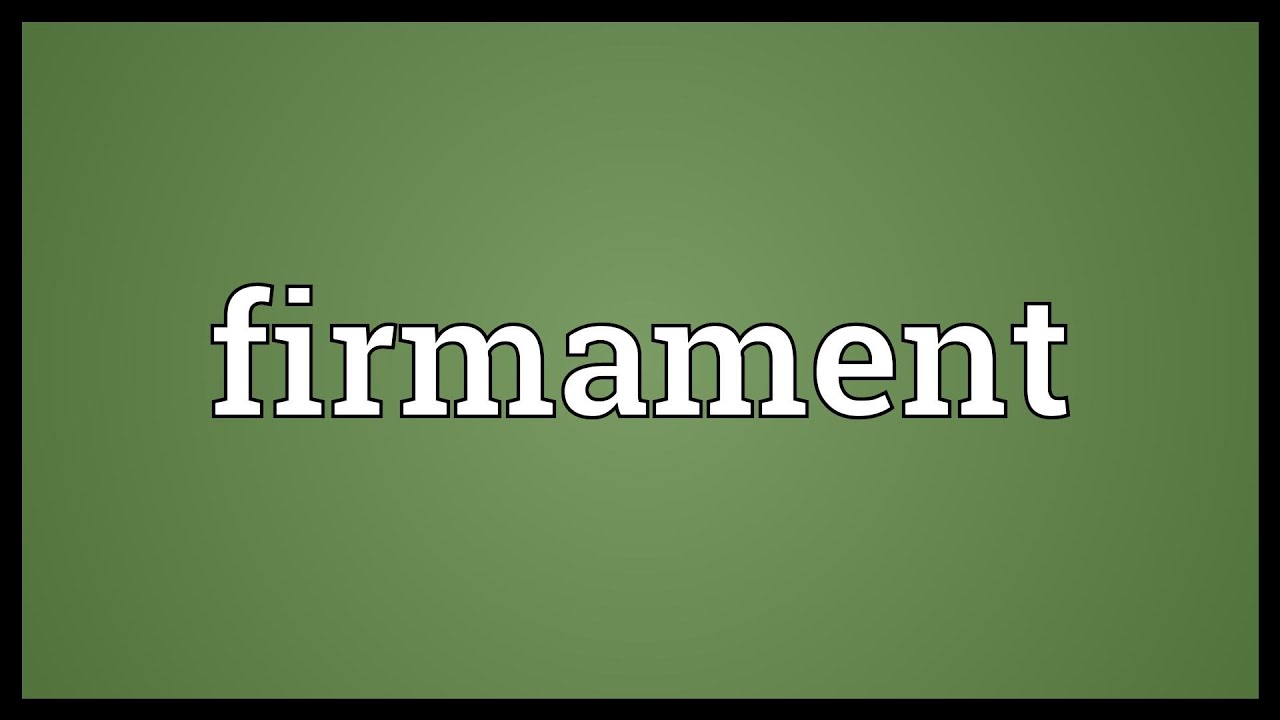 Firmament Meaning