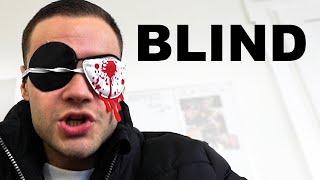 Blind sein
