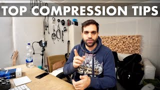 COMPRESSION TIPS EVERY PRODUCER SHOULD KNOW